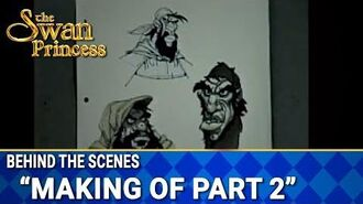 Making of The Swan Princess Featurette Part 2