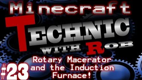 Minecraft Technic Part 23 The Rotary Macerator and the Induction Furnace!