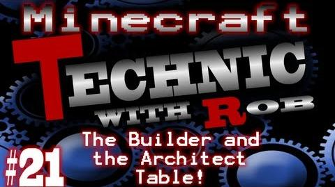 Minecraft Technic Part 21 The Builder and the Architect Table!