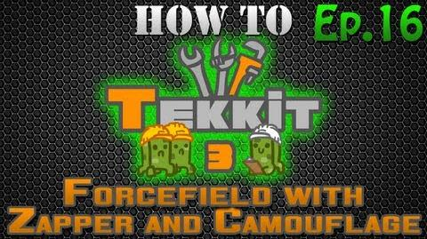 How to Tekkit - Forcefield with Zapper and Camouflage Upgrade