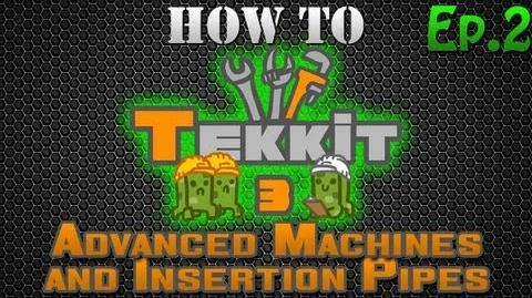 How to Tekkit - Advanced Machines and Insertion Pipes
