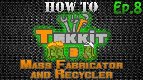How to Tekkit - Mass Fabricator and Recycler
