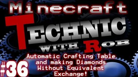 Minecraft Technic Part 36 Automatic Crafting Table and making Diamonds Without Equivalent Exchange!