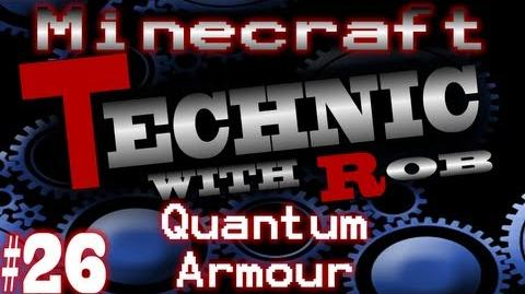 Minecraft Technic Part 26 Quantum Armor & Making Loads Of UU-Matter!
