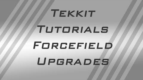 Tekkit Tutorials - Forcefield Upgrades