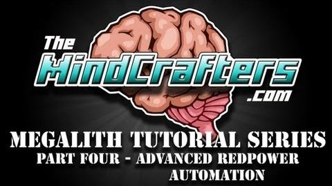 Tekkit Classic - Megalith Tutorial Series - Part Four - Advanced Redpower Automation