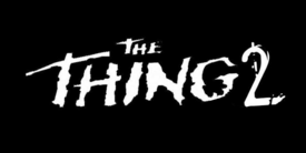 The Thing 2 pre-production logo