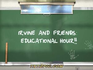 Irvine and Friends Educational Hour