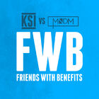 KSI - Friends With Beenfits