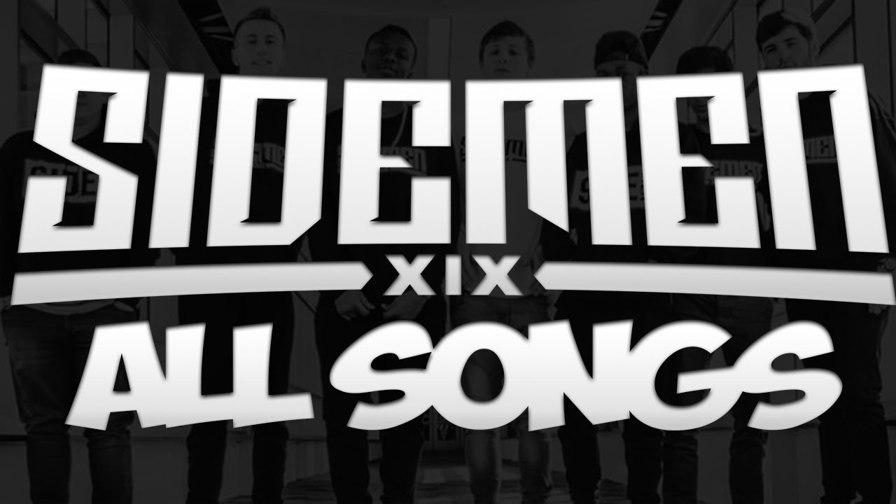 List of songs used by the Sidemen | The Ultimate Sidemen Wiki