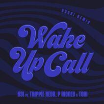 Wake Up Call (Remix)