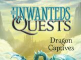 The Unwanteds Quests: Dragon Captives