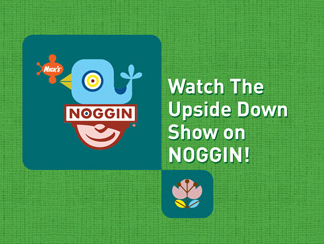 File:Watch The Upside Down Show On Noggin.png