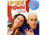 The Upside Down Show, Volume 5