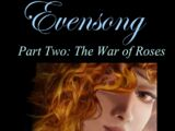 Evensong: The War of Roses