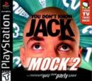 You Don't Know Jack: Mock 2