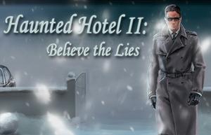 File:2295739-2295738-haunted hotel ii believe the lies large.jpg