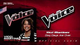 Vicci Martinez- Dog Days Are Over
