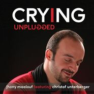 Jhony Maalouf Single Crying (Unplugged)
