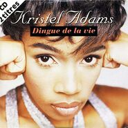 Kristel Adams Album Sacré coeur dingue de la vie