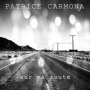 Patrice Carmona Album Sur ma route