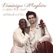 Dominique Magloire Album Le violoncelle sur la voix