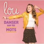 Lou Album Danser sur tes mots