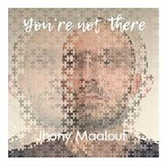 Jhony Maalouf Single You're Not There