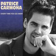 Patrice Carmona Single Everytime you go away