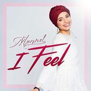 Mennel Ibtissem Single I Feel