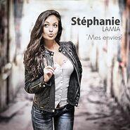 Stéphanie Lamia Album Mes envies
