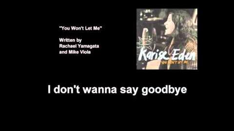 Karise Eden - You Won't Let Me (Lyric Video)