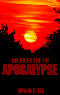 Neighbors of the apocalypse2