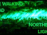 The Walking Dead: Northern Lights