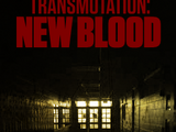Transmutation: New Blood
