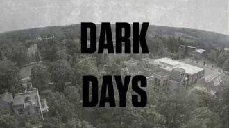 Dark Days — Season 1 Intro