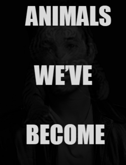 Animal We've Become Poster