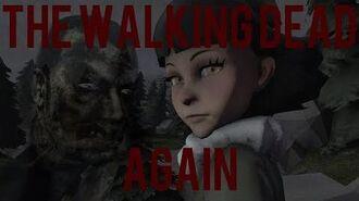 (SFM)The Walking Dead Among The Dead-S2-E1- Again
