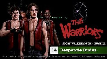 The Warriors - Mission 14 - Desperate Dudes
