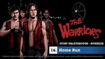 The Warriors - Mission 16 - Home Run