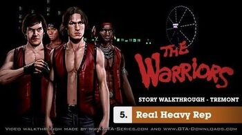 The Warriors - Mission 5 - Real Heavy Rep