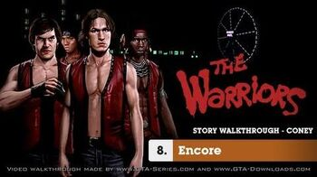 The Warriors - Mission 8 - Encore