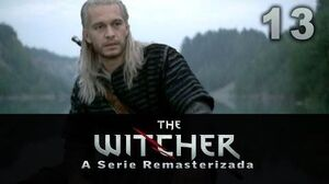 The Witcher A Serie Remasterizada - 13 Ciri - FINAL Legendado PT BR - HQ