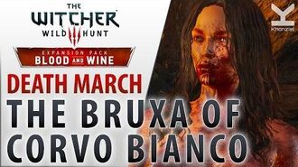 The Witcher 3- Blood and Wine - The Bruxa of Corvo Bianco - Death March