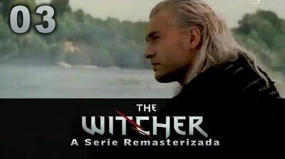 The Witcher A Serie Remasterizada - 03 Primeiro Contato Humano Legendado PT BR - HQ