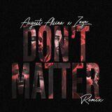 Don't Matter (Remix)