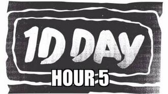 One Direction - 1DDAY HOUR 5