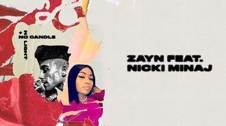 ZAYN - No Candle No Light (Lyric Video) feat. Nicki Minaj
