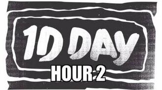 One Direction - 1DDAY HOUR 2