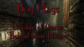 Boy Plays Crucible of Omens - Part 1 - Making Noise Behind Closed Doors